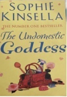 The front cover of Sophie Kinsella's novel, The Undomestic Goddess.